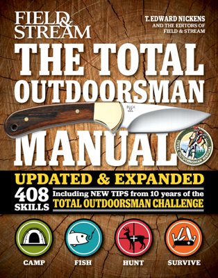 The Total Outdoorsman Manual - T. Edward Nickens book