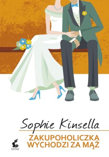 Sophie Kinsella - Zakupoholiczka wychodzi za mąż