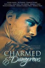 Charmed and Dangerous: Ten Tales