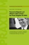 Personal Erfolgreich Und Effizient Online Schulen - Der Praxis-Ratgeber Fr KMU