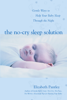 Elizabeth Pantley - The No-Cry Sleep Solution: Gentle Ways to Help Your Baby Sleep Through the Night artwork