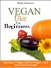 Vegan Diet For Beginners Adopting A Vegan Diet For Weight Loss  Good Mental Health