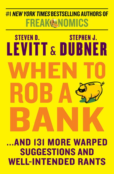 Download When to Rob a Bank PDF Full