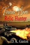 Taurus Moon Relic Hunter
