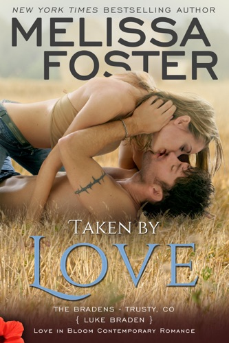 Melissa Foster - Taken by Love