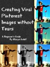 Creating Viral Pinterest Images Without Tears