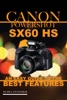 Canon Powershot Sx60 Hs: An Easy Guide to the Best Features