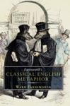 Farnsworths Classical English Metaphor