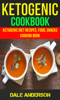 Dale Anderson - Ketogenic Cookbook: Ketogenic Diet Recipes, Food, Snacks, Cooking Book ilustraciГіn