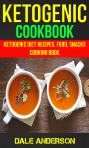 Ketogenic Cookbook: Ketogenic Diet Recipes, Food, Snacks, Cooking Book Book Review