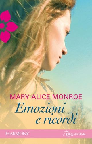 Mary Alice Monroe - Emozioni e ricordi