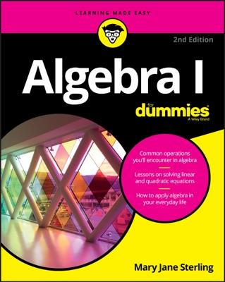 Algebra I For Dummies