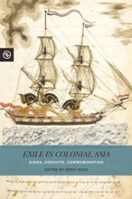 Exile In Colonial Asia