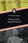 TURKIYENIN MAARIF DAVASI