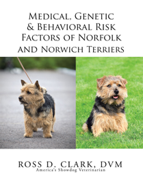 Medical, Genetic & Behavioral Risk Factors of Norfolk and Norwich Terriers