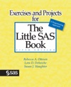 Exercises And Projects For The Little SAS Book Fifth Edition