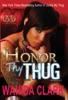 Honor Thy Thug