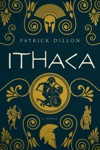 Ithaca A Novel Of Homers Odyssey
