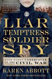 Liar, Temptress, Soldier, Spy book summary