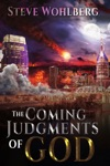 The Coming Judgments Of God