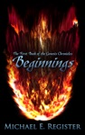 Beginnings The First Book Of The Genesis Chronicles