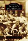 Detroits Deaf Heritage