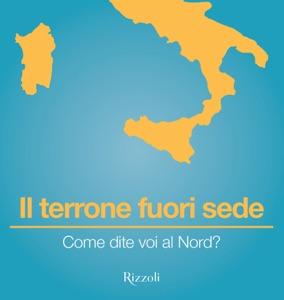 Come dite voi al Nord? Book Cover