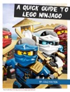 A Quick Guide To Lego Ninjago