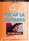 Tocar La Guitarra Sin Saber Solfeo