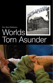 Worlds Torn Asunder A Holocaust Survivor S Memoir Of Hope And Resilience