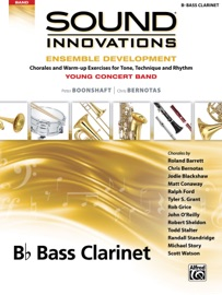 SOUND INNOVATIONS FOR CONCERT BAND: ENSEMBLE DEVELOPMENT FOR YOUNG BAND - BASS CLARINET