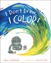 I Dont Draw I Color