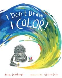 I Don T Draw I Color