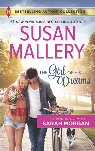 Susan Mallery & Sarah Morgan - The Girl of His Dreams