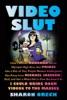 Video Slut