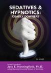 Sedatives  Hypnotics Deadly Downers