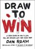 Dan Roam - Draw to Win artwork