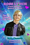 Ross Lynch Facts Quizzes Quotes N More