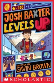 Josh Baxter Levels Up - Gavin Brown