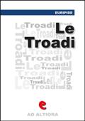 Le Tròadi (o Le Troiane)