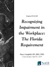 Recognizing Impairment In The Workplace The Florida Requirement