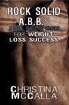 Rock Solid ABBs Attitudes Beliefs And Behaviors For Weight Loss Success