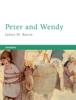 James Matthew Barrie - Peter and Wendy Grafik