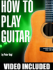 Peter Vogl - How to Play Guitar artwork