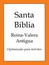 Santa Biblia Reina-Valera Antigua