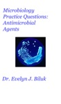 Microbiology Practice Questions Antimicrobial Agents