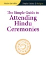 Simple Guide To Attending Hindu Ceremonies