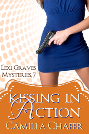 Kissing in Action (Lexi Graves Mysteries, 7) book