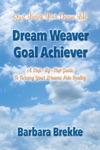 Dream Weaver Goal Achiever