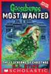 Goosebumps Most Wanted Special Edition 2 The 12 Screams Of Christmas